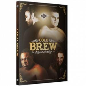 Beyond Wrestling DVD「Cold Brew」(2017年12月10日マサチューセッツ州メルローズ)|freebirds