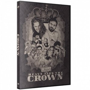 Beyond Wrestling DVD「Heavy Lies The Crown」(2017年12月31日マサチューセッツ州ワーチェスター)|freebirds