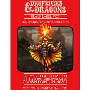 米インディープロレス Black Label Pro DVD「Dropkicks & Dragons」(2019年7月27日インディアナ州クラウンポイント)|freebirds