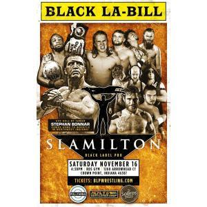 米インディープロレス Black Label Pro DVD「Slamilton 2」(2019年11月16日インディアナ州クラウンポイント)【新日本プロレス 成田蓮 参戦】|freebirds