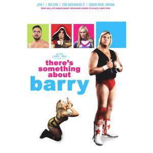 米インディープロレス Black Label Pro DVD「バリーに首ったけ There's Something About Barry」(2019年6月1日インディアナ州クラウンポイント)|freebirds