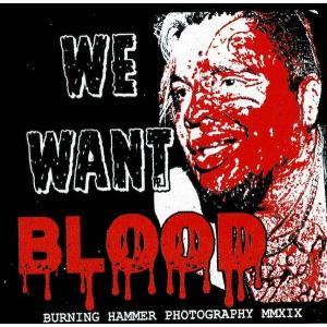 バーニング・ハンマー・フォトグラフィー「WE WANT BLOOD 布パッチ」アメリカ直輸入品 freebirds