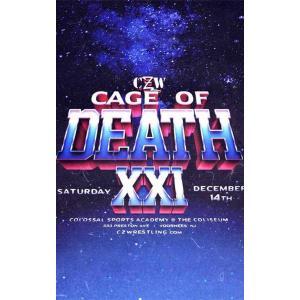 CZW DVD「Cage Of Death XXI」(2019年12月14日ニュージャージー州ヴアヒーズ)米直輸入盤《日本盤未発売》|freebirds