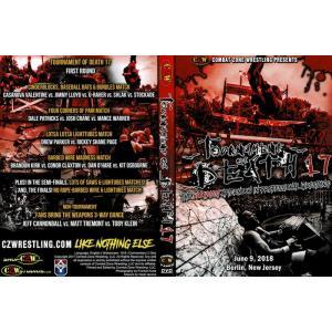CZW DVD「Tournament Of Death 17 デスマッチトーナメント」(2018年6月9日米ニュージャージー州ベルリン)