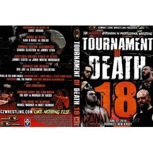CZW DVD「Tournament Of Death 18 デスマッチトーナメント 」(2019年6月22日ニュージャージー州ヴアヒーズ)《アメリカ直輸入プロレスDVD》