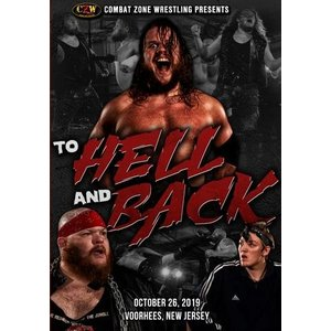 CZW DVD「To Hell And Back」(2019年10月26日ニュージャージー州ヴアヒーズ)アメリカ直輸入プロレスDVD