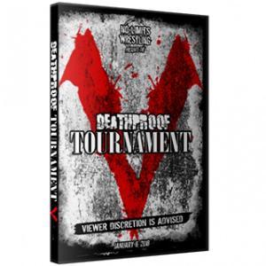 DeathProof Fight Club DVD「DeathProof Tournament V デスマッチトーナメント」(2018年1月6日カナダ・オンタリオ州エトビコ)