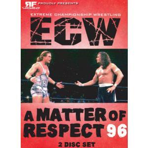 ECW 輸入盤DVD「A Matter Of Respect ア・マター・オブ・リスペクト 1996」(1996年5月11日ペンシルバニア州フィラデルフィア)|freebirds