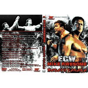 ECW DVD「Mike Awesome vs. Masato Tanaka」ECW名勝負数え歌シリーズ:マイク・オーサム vs. 田中将斗(輸入盤DVD3枚組)|freebirds
