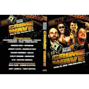 GCW DVD「Crime Wave」(2019年4月25日ペンシルバニア州フィラデルフィア)米直輸入盤《日本盤未発売》