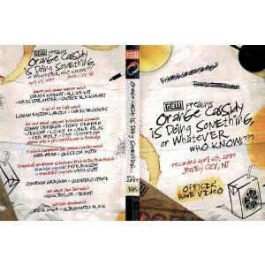 【裏レッスルマニア】GCW DVD「Orange Cassidy Is Doing Something Or Whatever, Who Knows?」(2019年4月6日ジャージーシティ)|freebirds