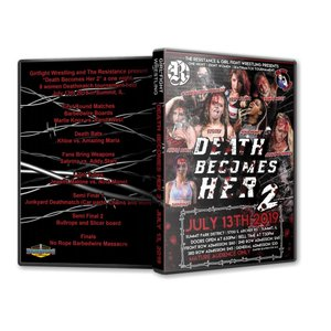 Girl Fight Wrestling DVD「Death Becomes Her 2 女子デスマッチトーナメント」(2019年7月13日イリノイ州サミット)米直輸入盤