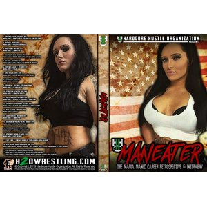 H20 Wrestling DVD「MANEATER:The MARIA MANIC Career ...