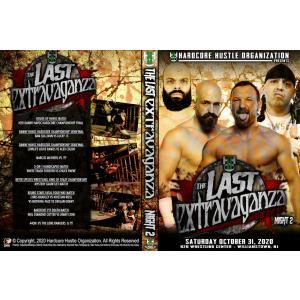《現品特価》H20 Wrestling DVD「The Last Extravaganza Night 2」(2020年10月31日ニュージャージー)ダニー・ハボック・ハードコア王者決定トーナメント決勝戦 freebirds