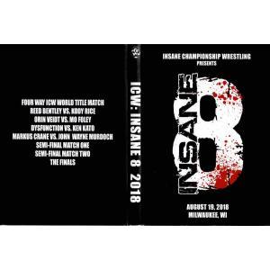ICW DVD「Insane 8 Hardcore Tournament」(2018年8月18日ウィスコンシン州ミルウォーキー) freebirds