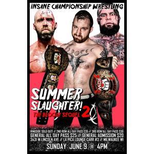 ICW DVD「Summer Slaughter 2」(2019年6月9日ウィスコンシン州ミルウォーキー)《アメリカ直輸入盤》 freebirds