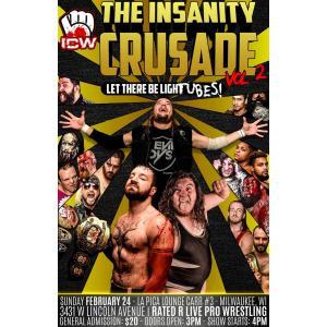 ICW DVD「The Insanity Crusade 2」(2019年2月24日ウィスコンシン州ミルウォーキー) freebirds