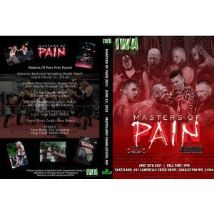 IWAイーストコースト DVD「Masters Of Pain 2021 マスターズ・オブ・ペイン デスマッチトーナメント」(2021年6月12日ウエストバージニア州) 輸入盤DVD|freebirds
