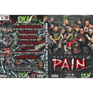 IWAイーストコースト DVD「Masters Of Pain 2015」(2015年5月2日ウエストバーニア)【デスマッチトーナメント】|freebirds