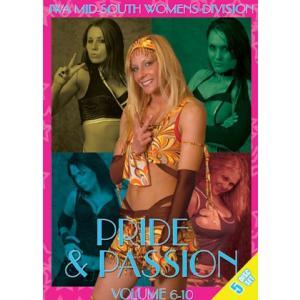 IWAミッドサウス DVD「Pride & Passion Vol.6〜10」【IWAミッドサウス女子傑作選】|freebirds