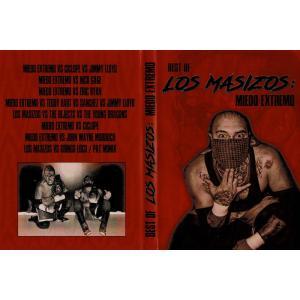 ミエド・エクストレモ ベストDVD 「Best of LOS MASIZOS:MIEDO EXTREMO」《ベスト・オブ・ロス・マシソス:ミエド・エクストレモ編》