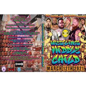 Pro Wrestling Trainwreck DVD「Wrestling's Middle Child」(2021年3月12日アクセル・ロットン・メモリアル・ホール)米直輸入盤|freebirds