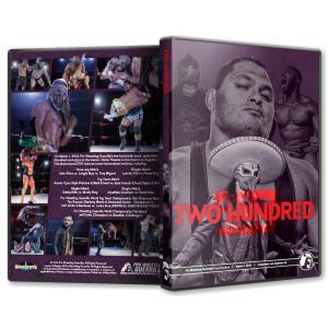 PWG DVD「Two Hundred 〜200回記念大会」(2019年3月1日ロサンゼルス)【ラスカルズ 対 LAX 対 Lucha Bros】アメリカ直輸入盤《日本盤未発売》 freebirds