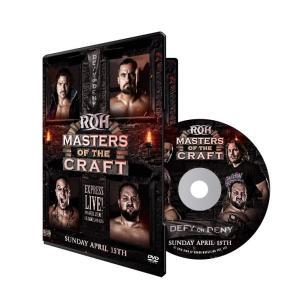 ROH DVD「Masters Of The Craft 2018」(2018年4月15日オハイオ州コロンバス)|freebirds