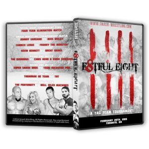 Smash Wrestling DVD「F8tful Eig...