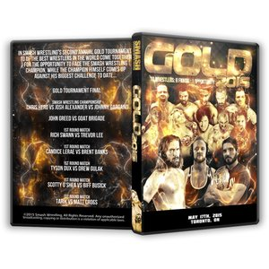 Smash Wrestling DVD「GOLD」(2015...