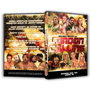 Smash Wrestling DVD「London Cal...