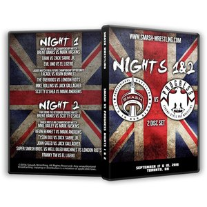 SMASH Wrestling DVD「Smash vs. Progress Night 1 & 2」(2016年9月17日&18日カナダ・オンタリオ州トロント)【スマッシュ対プログレス 英加団体対抗戦】