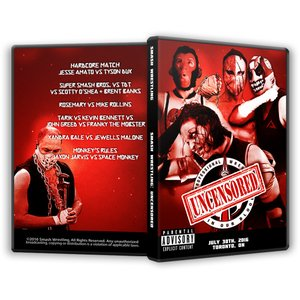 SMASH Wrestling DVD「Uncensored...