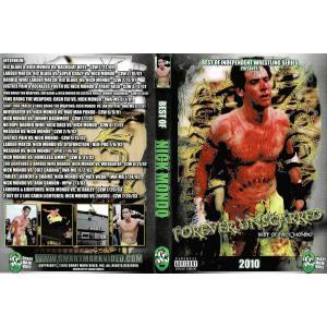 SMV DVD「Forever Unscarred:The NICK MONDO Story」【シック・ニック・モンド インタビュー&名勝負傑作選3枚組DVD】