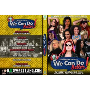WH2O Women's Wrestling DVD「Anything You Can Do…We Can Do Better」(2018年11月17日ニュージャージー)アメリカ直輸入盤《日本盤未発売》|freebirds
