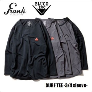 FRANK MANUFACTURING から SURF TEE -3/4 sleeve- が入荷しま...