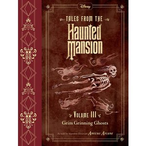 Tales from the Haunted Mansion, Volume III: Grim Grinning Ghosts (英語) ftk-tsutayaelectrics