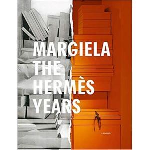 『Margiela: The Hermes Years』Kaat Debo (著), Sarah Mower (著), Rebecca Arnold (著),|ftk-tsutayaelectrics