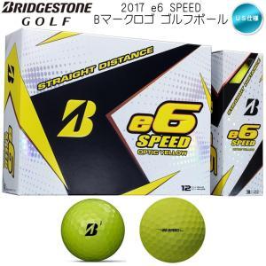 「Bマークロゴ」 ブリヂストン e6 SPEED / SOFT 1ダース ゴルフボール US限定モデル 「メール便不可」「あすつく対応」|fujico