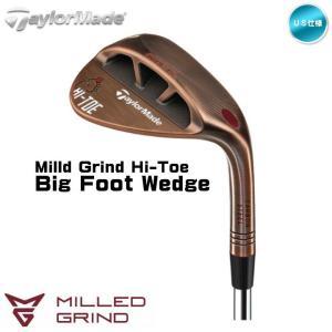 右用 2019 テーラーメイド MILLED GRIND Hi-Toe Big Foot ビッグフット ウェッジ スチールシャフト US仕様「あすつく対応」 fujico