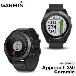 ガーミン アプローチ S60 セラミック 腕時計型GPS ゴルフナビ 日本正規品 2017   数量限定/特別価格 即納|full-shot