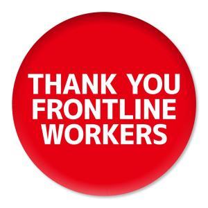 缶バッジ THANK YOU FRONTLINE WORKERS レッド 57mm ピン 【1】介護・医療従事者に感謝缶バッチ 缶バッヂ (ネコポス可)|fun-create