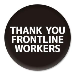 缶バッジ THANK YOU FRONTLINE WORKERS ブラック 32mm ピン 【2】介護・医療従事者に感謝缶バッチ 缶バッヂ (ネコポス可)|fun-create