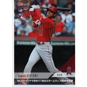 Topps NOW 大谷翔平ルーキーカード#553J 2018.8.3 MLBキャリア初1試合2ホームラン、4安打 日本語版 funks0117