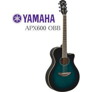 YAMAHA APX600 OBB ヤマハ エレクトリックアコースティックギター エレアコ オリエンタルブルーバースト ♪今だけ小物5点セットがついてくる♪ g-sakai