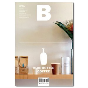 Magazine B ISSUE 48 BLUE BOTTLE COFFEE(ブランドドキュメンタリ...