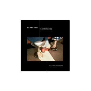 【サイン入エディション】TRANSPARENCIES: SMALL CAMERA WORKS 1971-1979スティーブン・ショア写真集