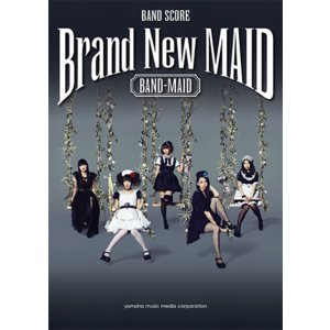 楽譜 バンドスコア BAND-MAID 『Brand New MAID』