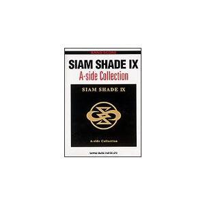 楽譜 SIAM SHADE/SIAM SHADE IX A-Side Collection(バンド・スコア)|gakufunets