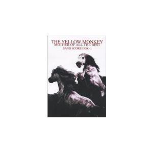 楽譜 THE YELLOW MONKEY/MOTHER OF ALL BEST BAND SCORE Disc-1(バンド・スコア)